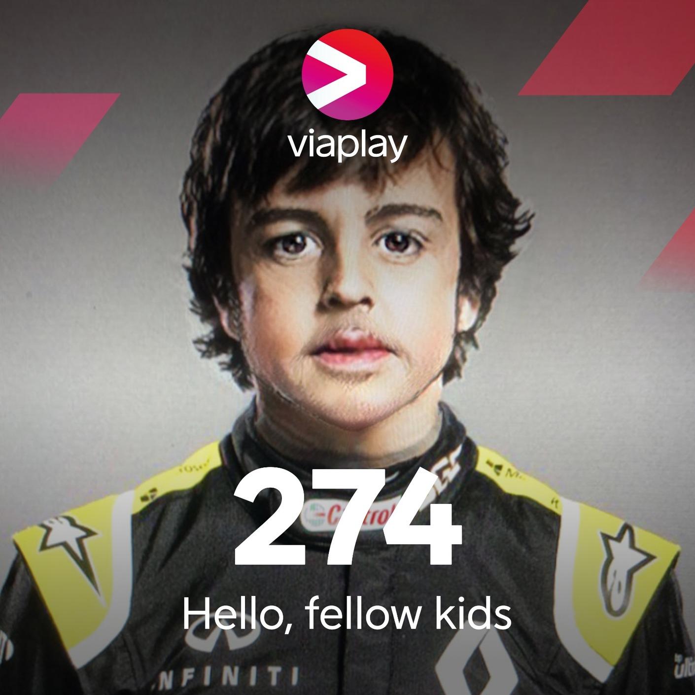 274. Hello, fellow kids