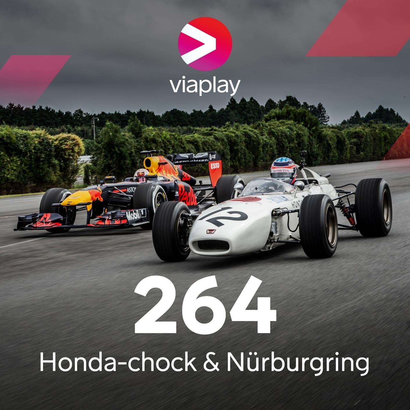 264. Honda-chock & Nürburgring