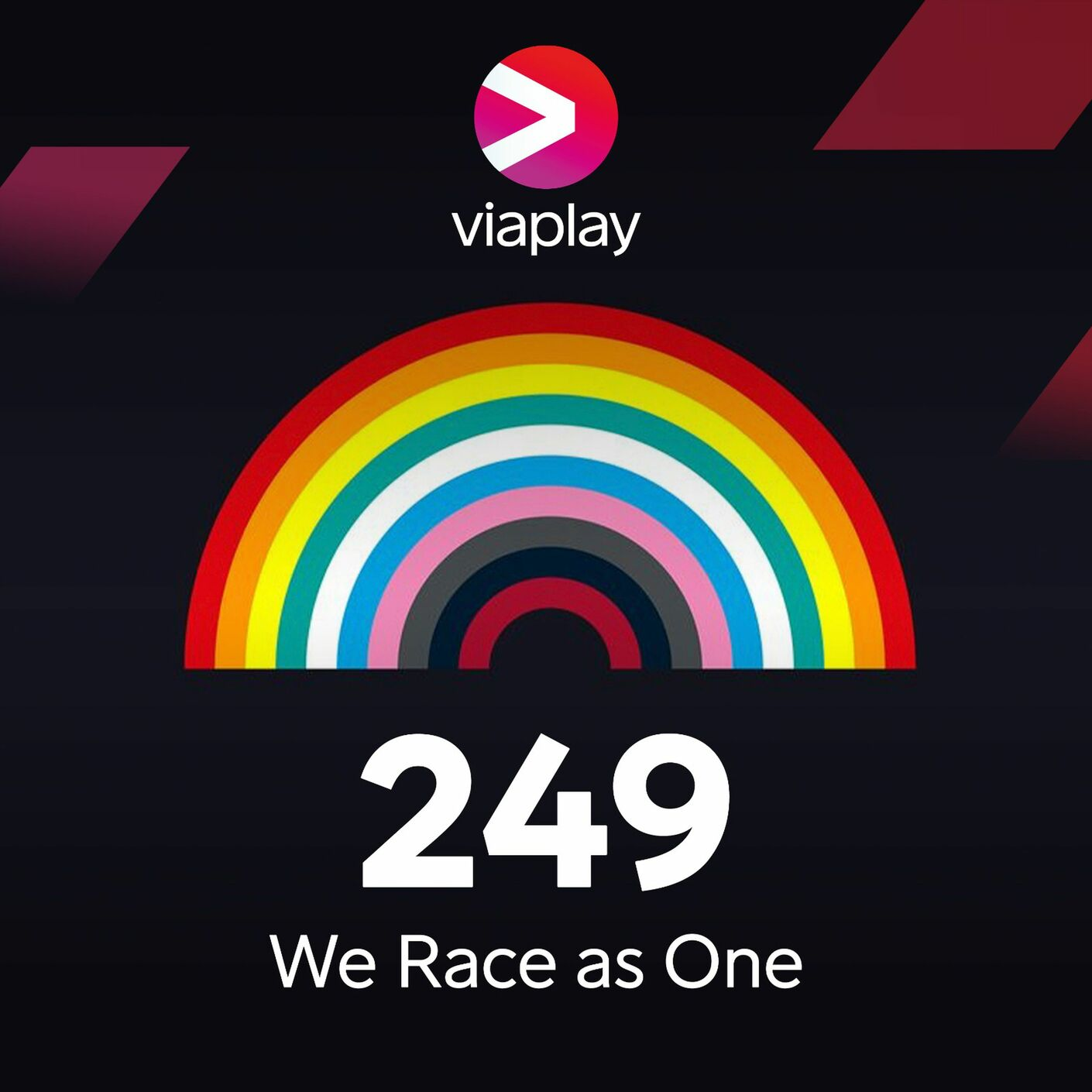 249. We Race As One