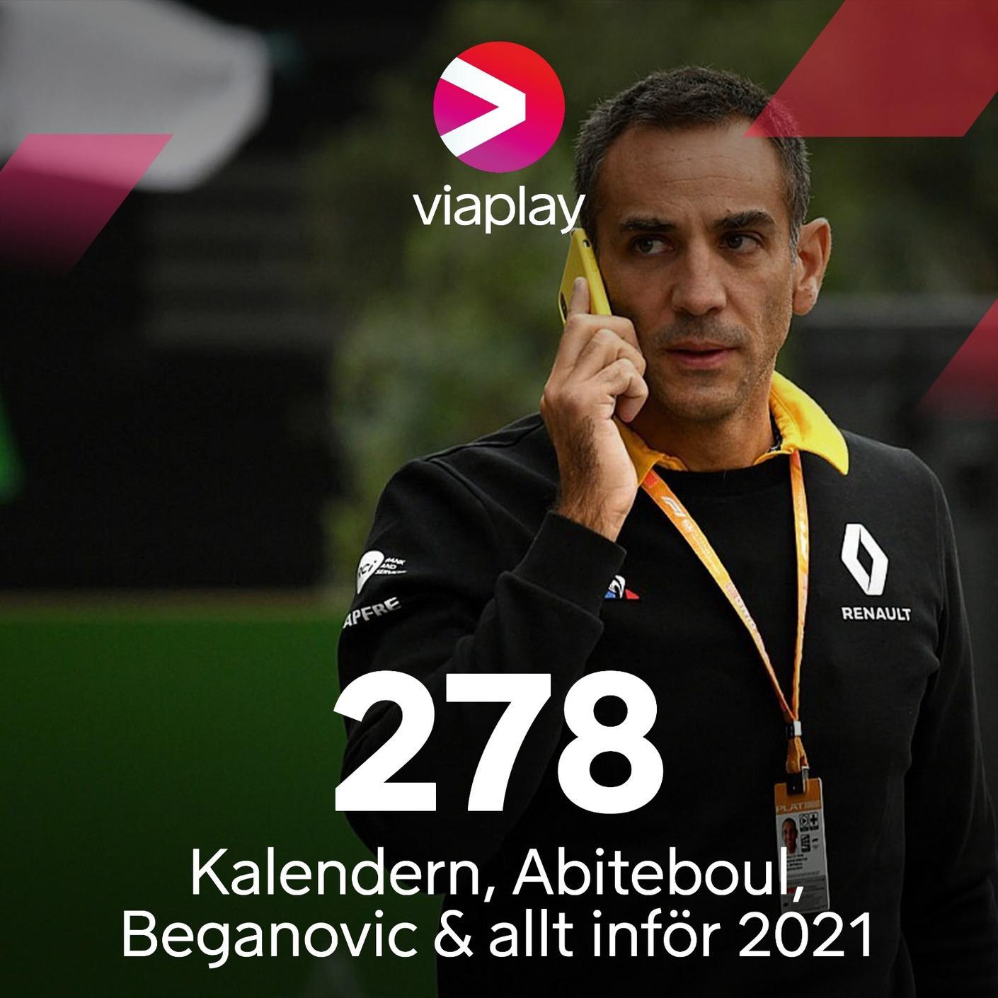 278. Kalendern, Abiteboul, Beganovic & allt inför 2021